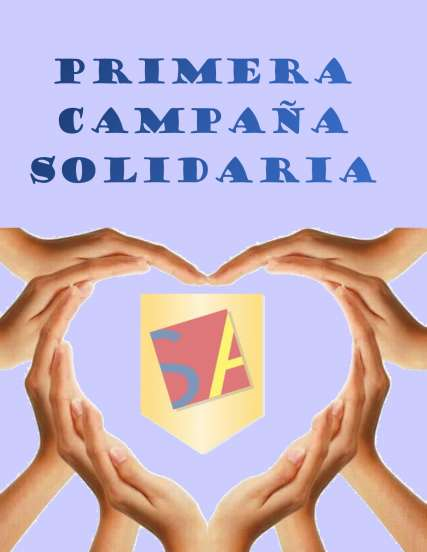 PRIMERA CAMPAÑA SOLIDARIA